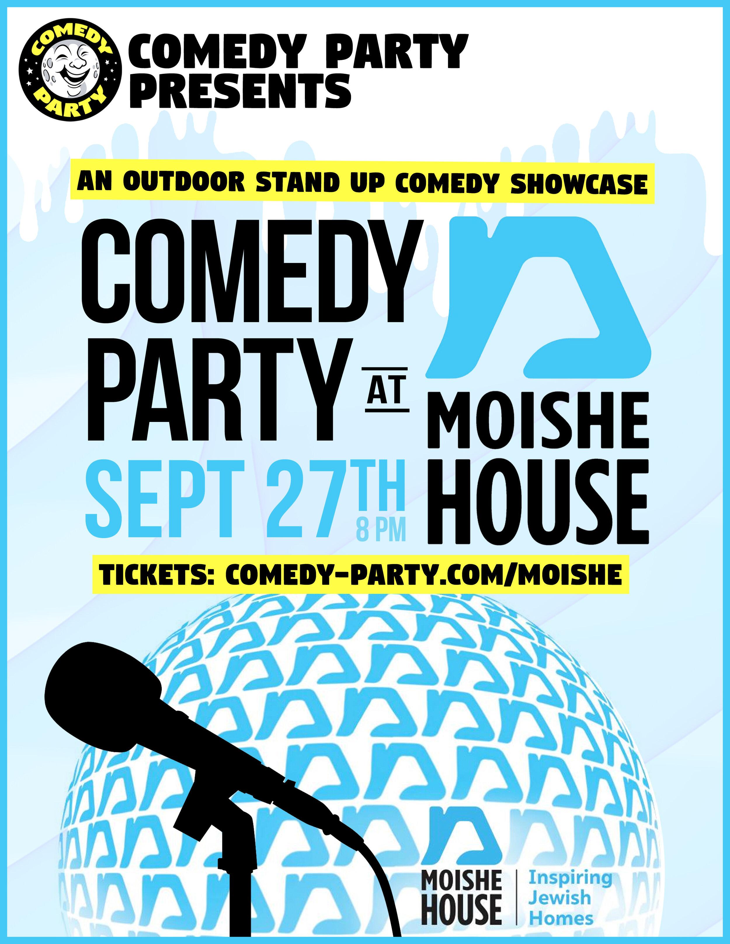 ComedyPartyatMoisheHouse_WebFinal.jpg