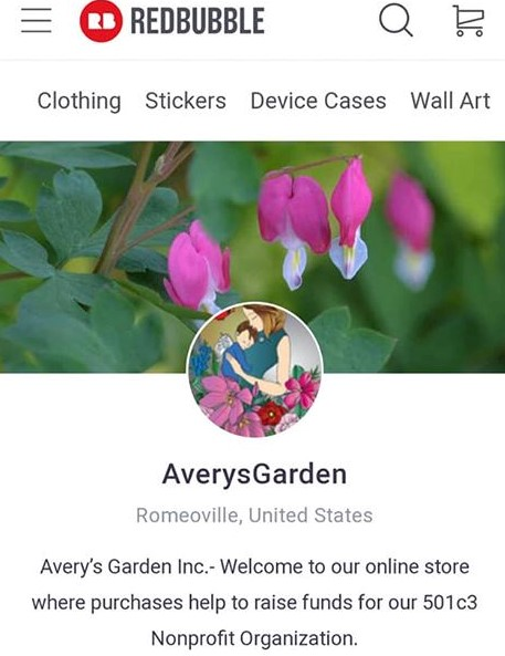 Shop Avery's Garden on Redbubble! - Our Redbubble store offers beautiful gifts inspired by the heARTwork for our angels.Click here to shop now!