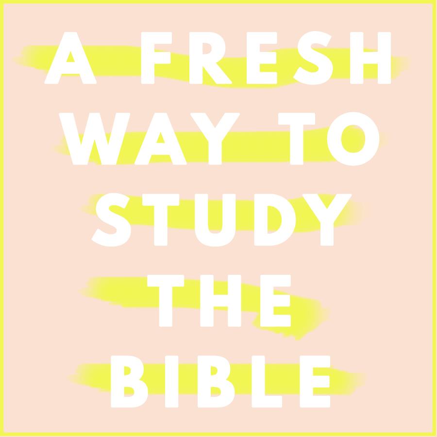 fresh way to study the bible.jpg