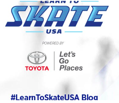 Learn To Skate USA   July 2019 'It's Never Too Late To Skate'