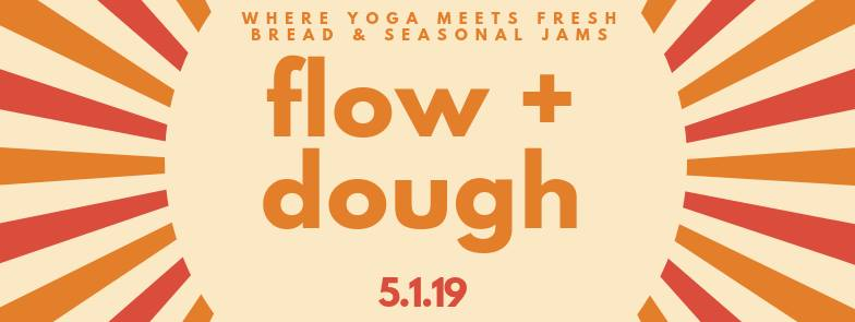 flow and dough may 1.jpg