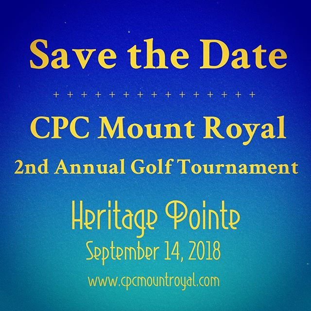 Join us for the 2nd Annual CPC Mount Royal Golf Tournament🏌🏼♀️For details, see www.cpcmountroyal.com