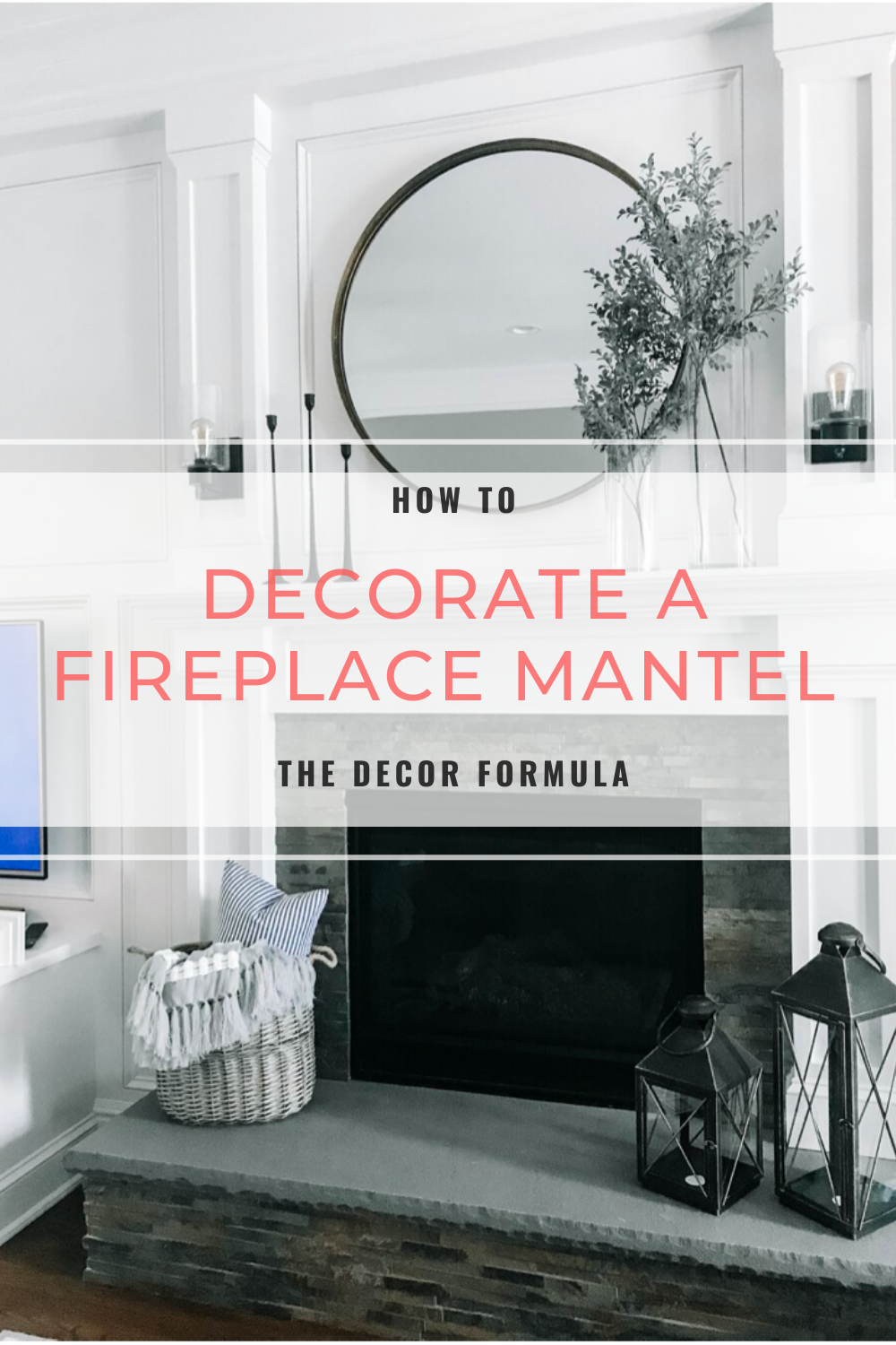 How To Decorate A Fireplace Mantel, How To Decorate Mantels On Fireplaces