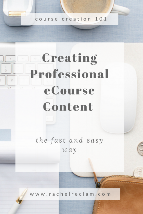 Creating Professional Course Content