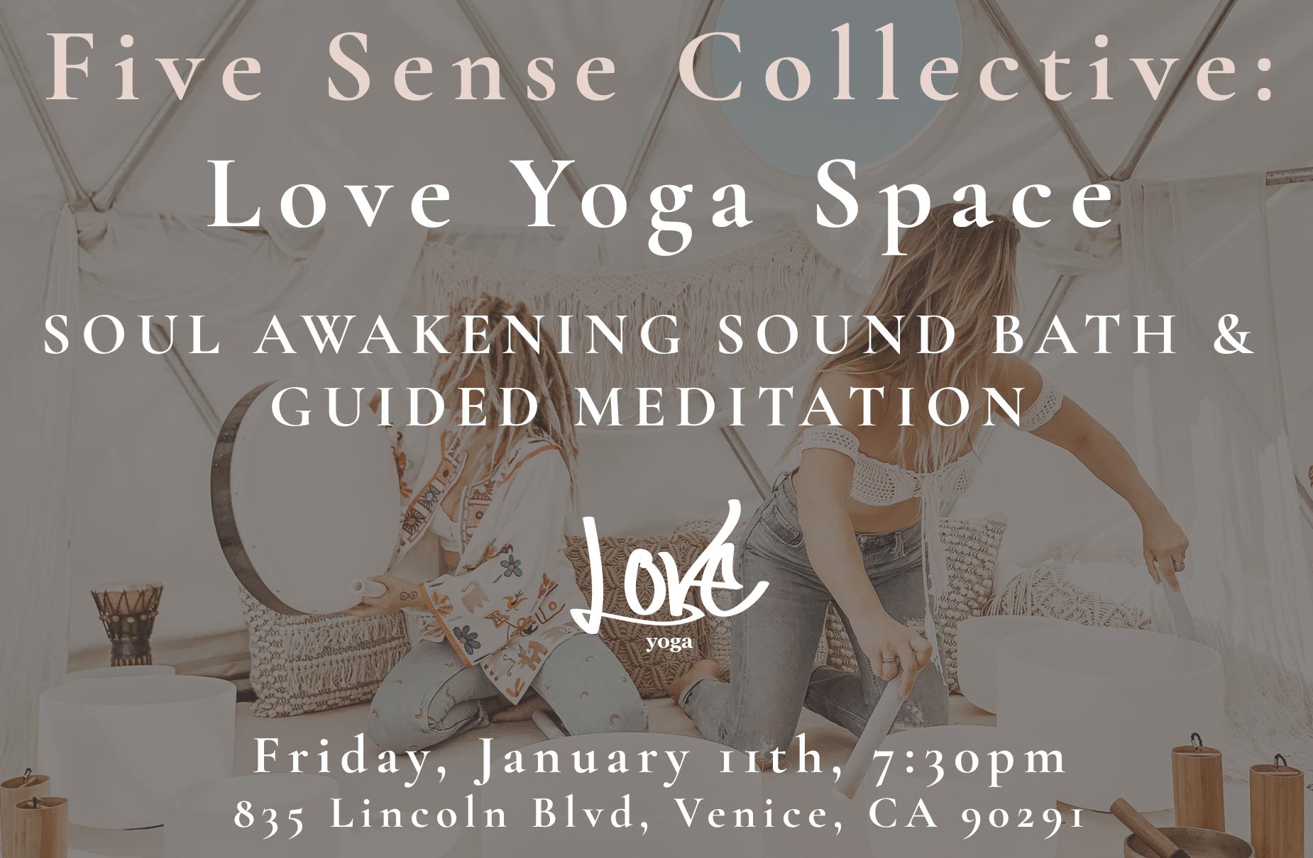 LOVE YOGA SPACE FIVE SENSE COLLECTIVE JAN 11TH 2019.png