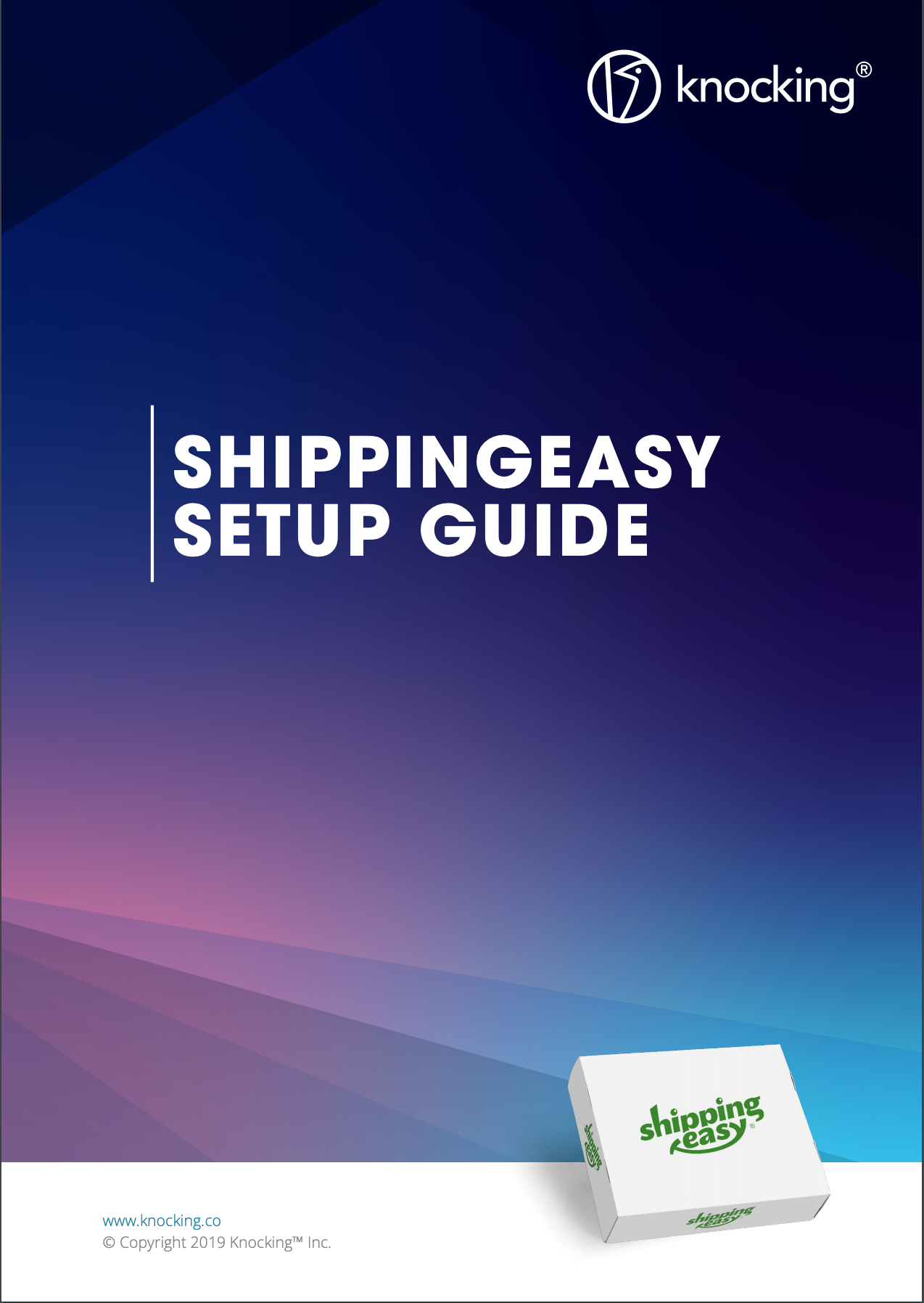 Download the ShippingEasy Setup Guide -