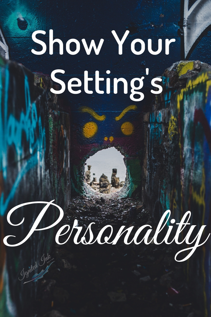 Places have personalities just like living creatures. Readers want to feel your setting and see how your story affects it. To make your setting come alive, you need to bring out that personality, to think of or transform your setting into a character.