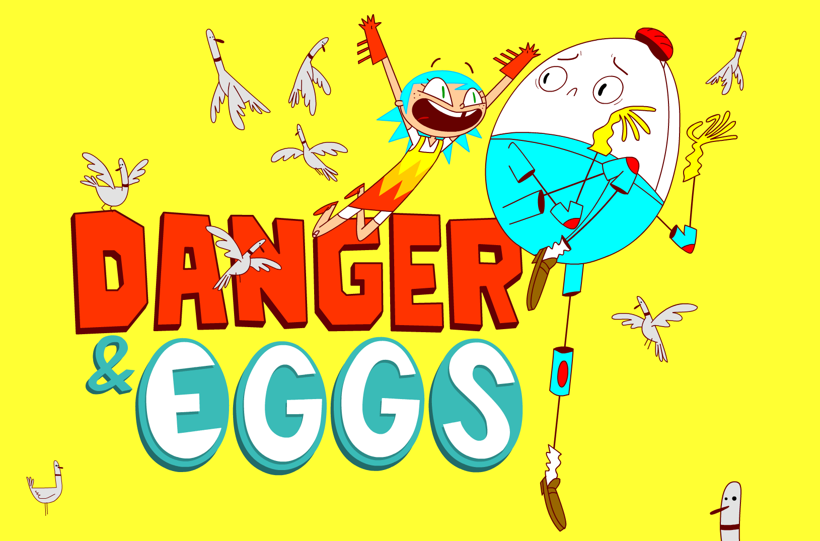 Co-creator, Executive Producer and Supervising Director of    DANGER & EGGS   , an Amazon Kids original animated series