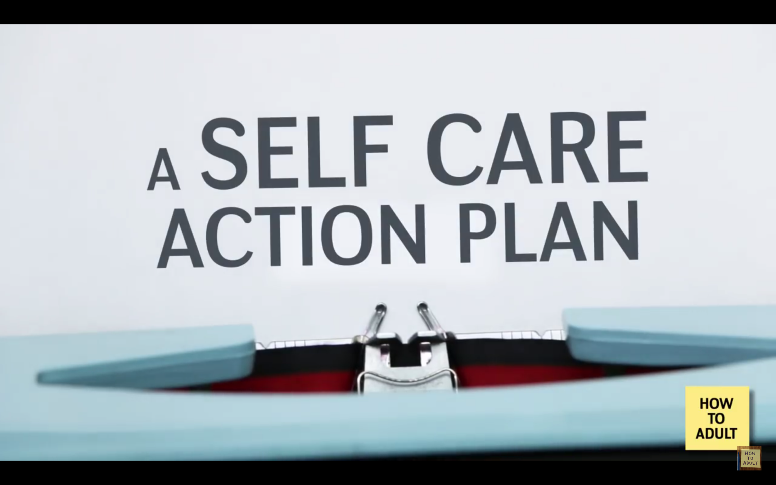 How to Adult: A Self-care Action Plan