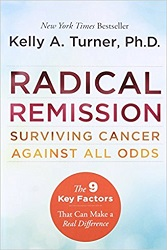 Books on Cancer Radical Remission Surviving Cancer Against All Odds