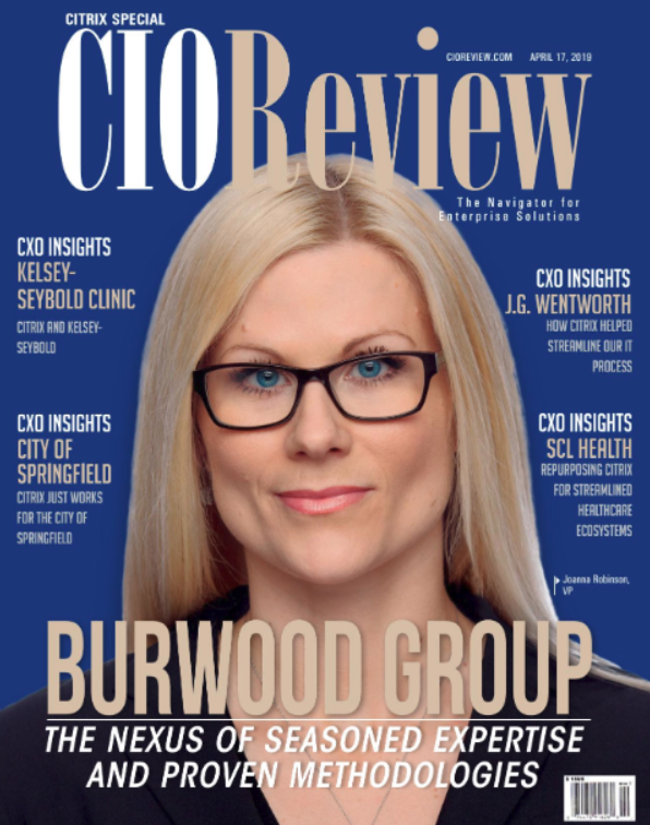 Burwood is CIOReview's Most Promising Citrix Vendor of 2018. Read the interview with Joanna Robinson and Dan Speck.