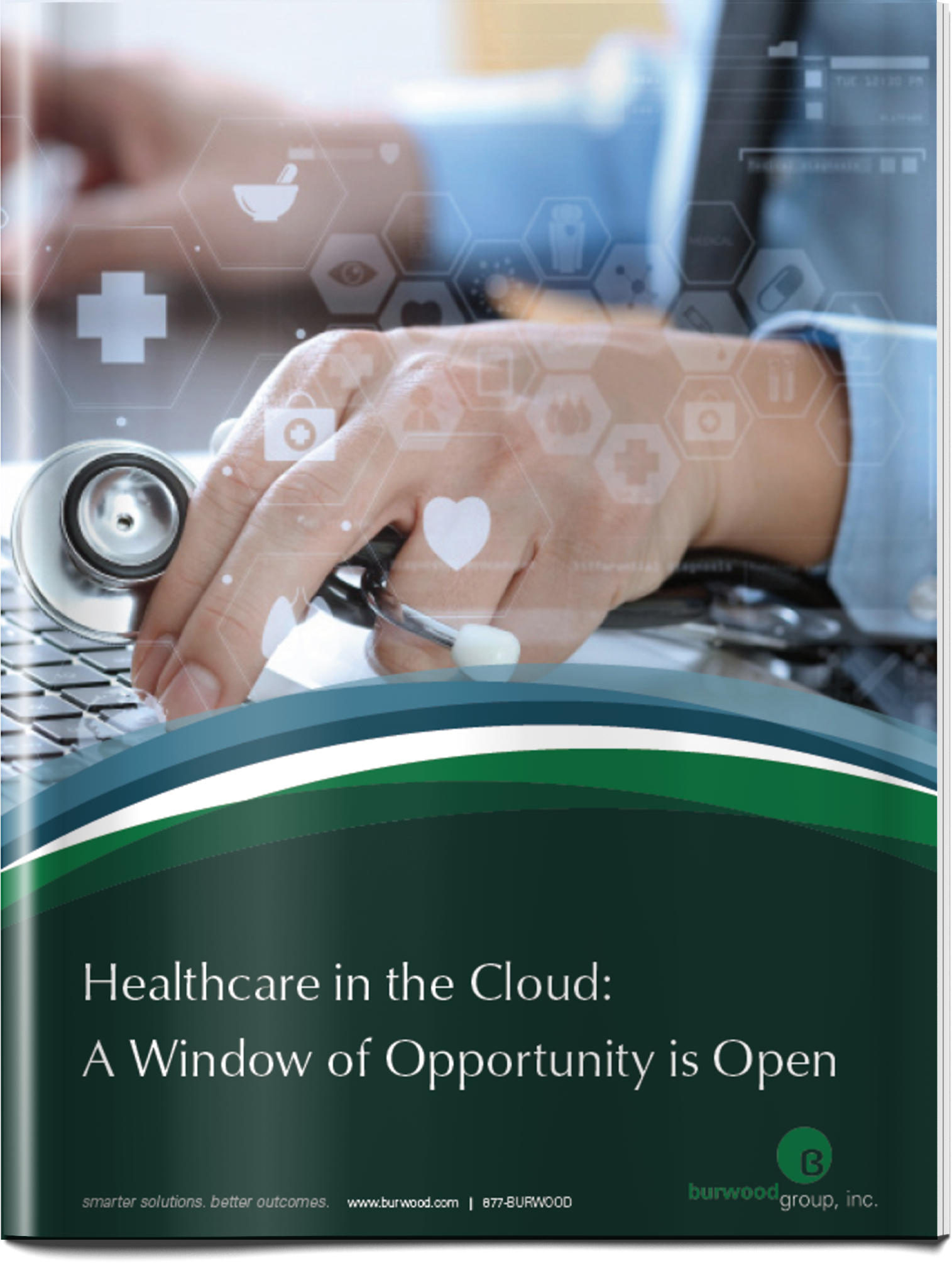 Healthcare in the Cloud: A Window of Opportunity is Open - Burwood's experts predicts critical healthcare IT initiatives that will require cloud applications.Read The Whitepaper