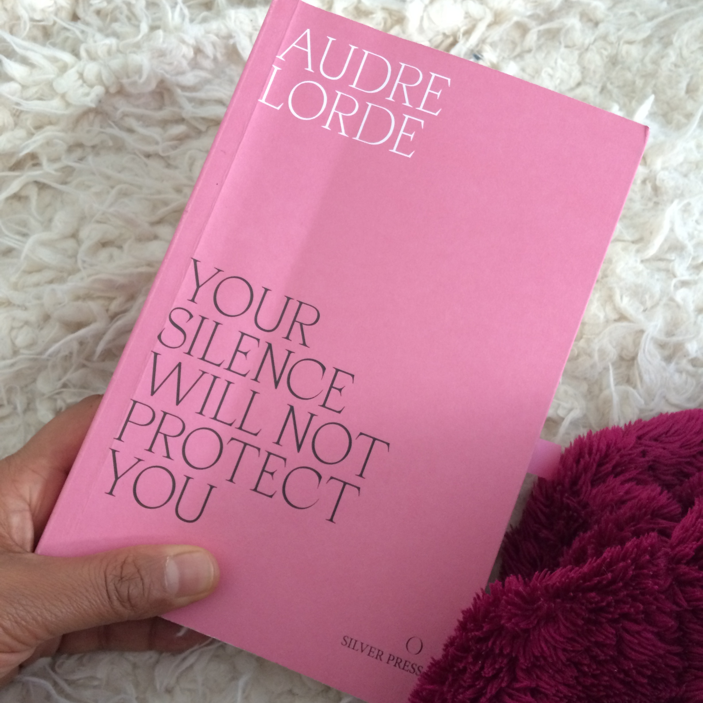 Audre Lorde: Your Silence Will Not Protect You.JPG