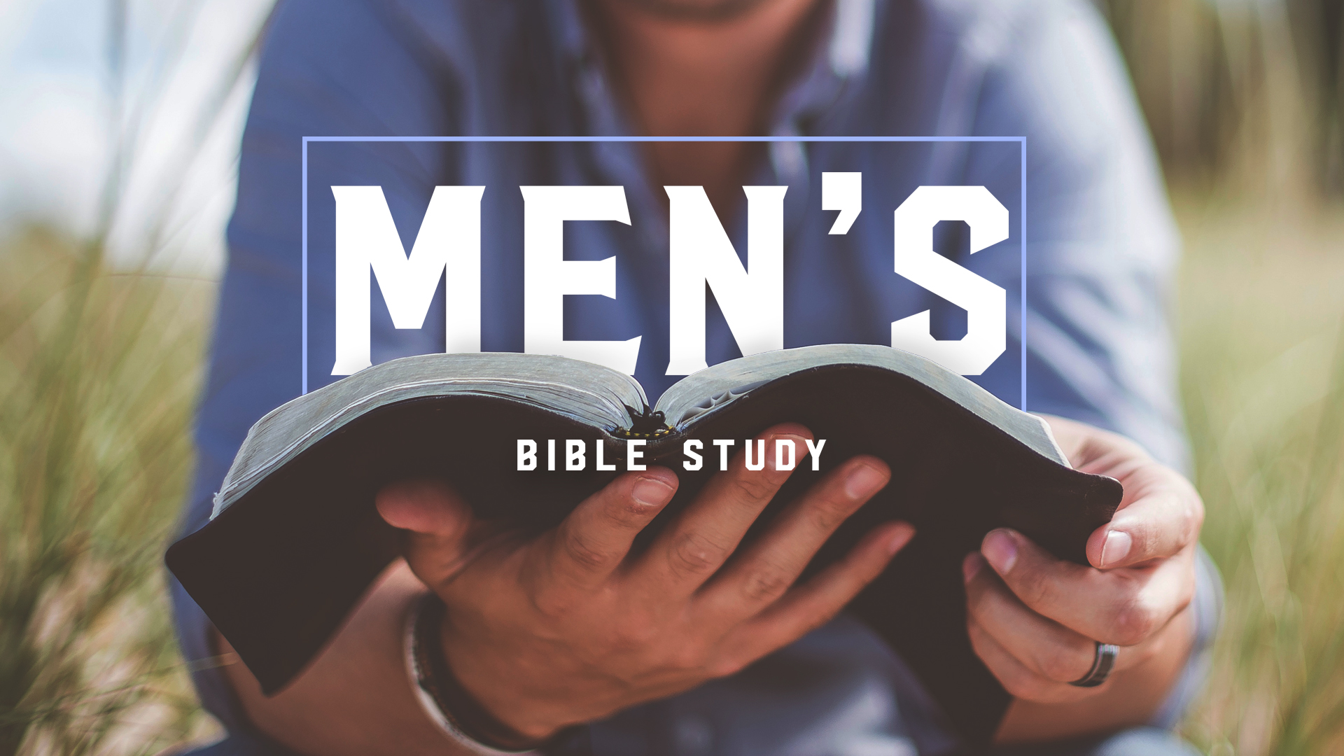 men_s_bible_study-title-1-Wide 16x9.jpg