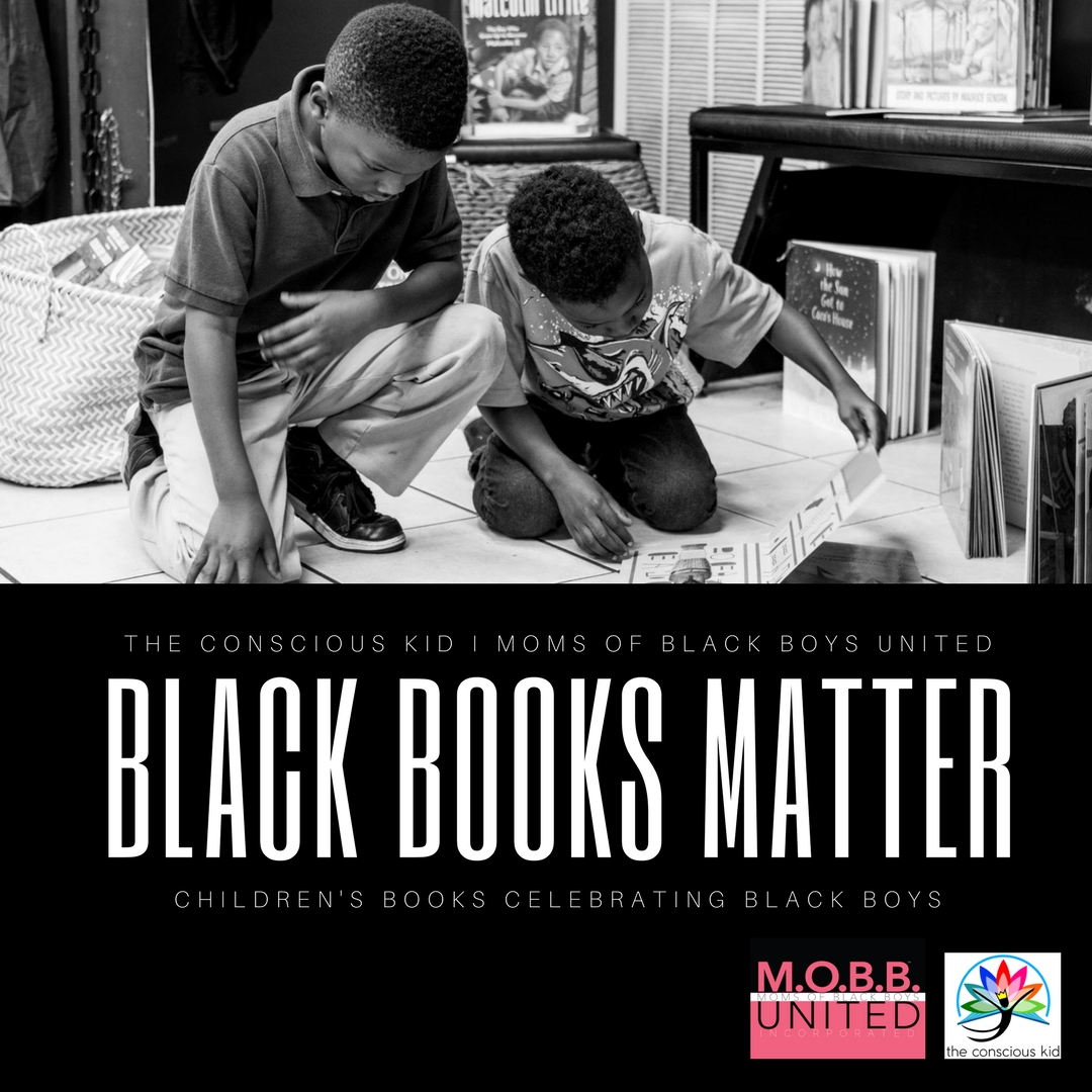 Black Books Matter: Children's Books Celebrating Black Boys