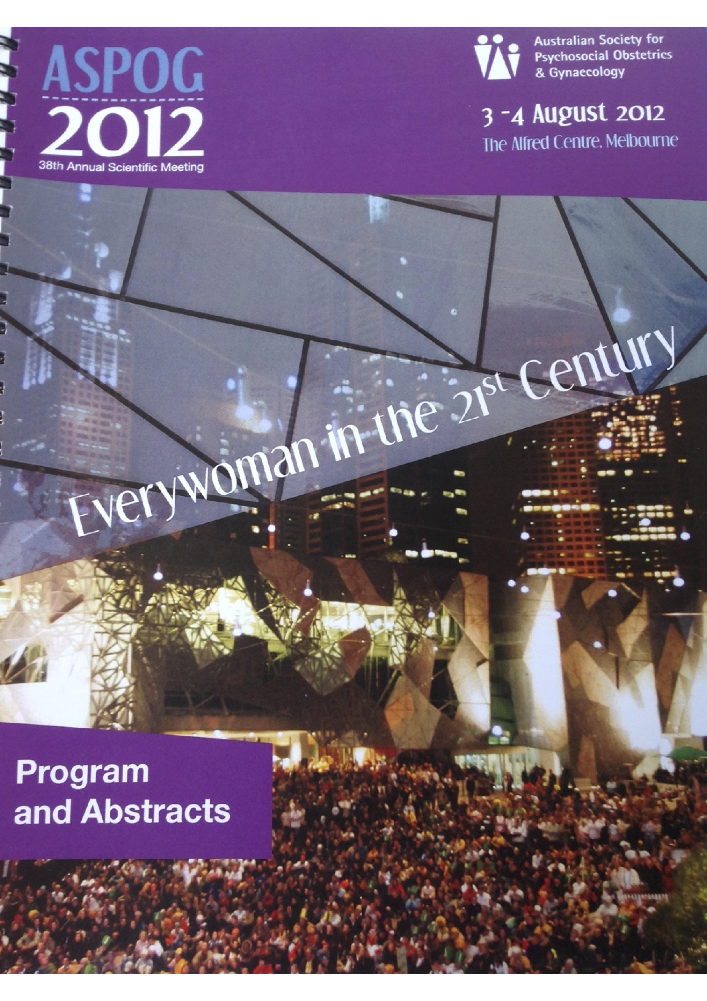 ASPOG 38th Annual Scientific Meeting 2012 - Everywoman in the 21st Century