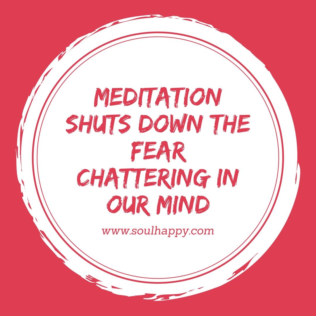 Meditation shuts down the fear... (1).jpg