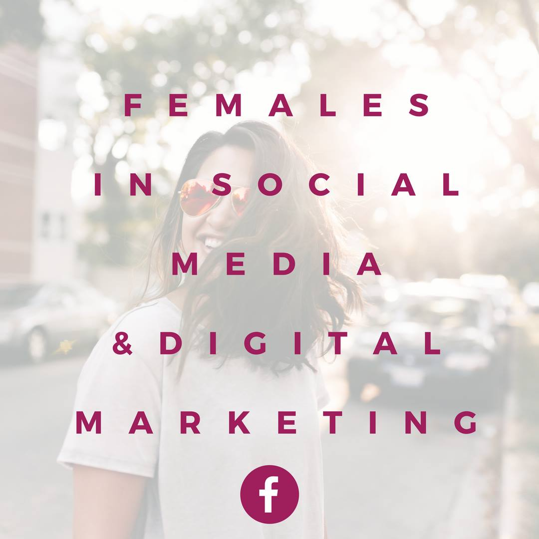 "Join the Facebook Group ""Females in Social Media and Digital Marketing"""
