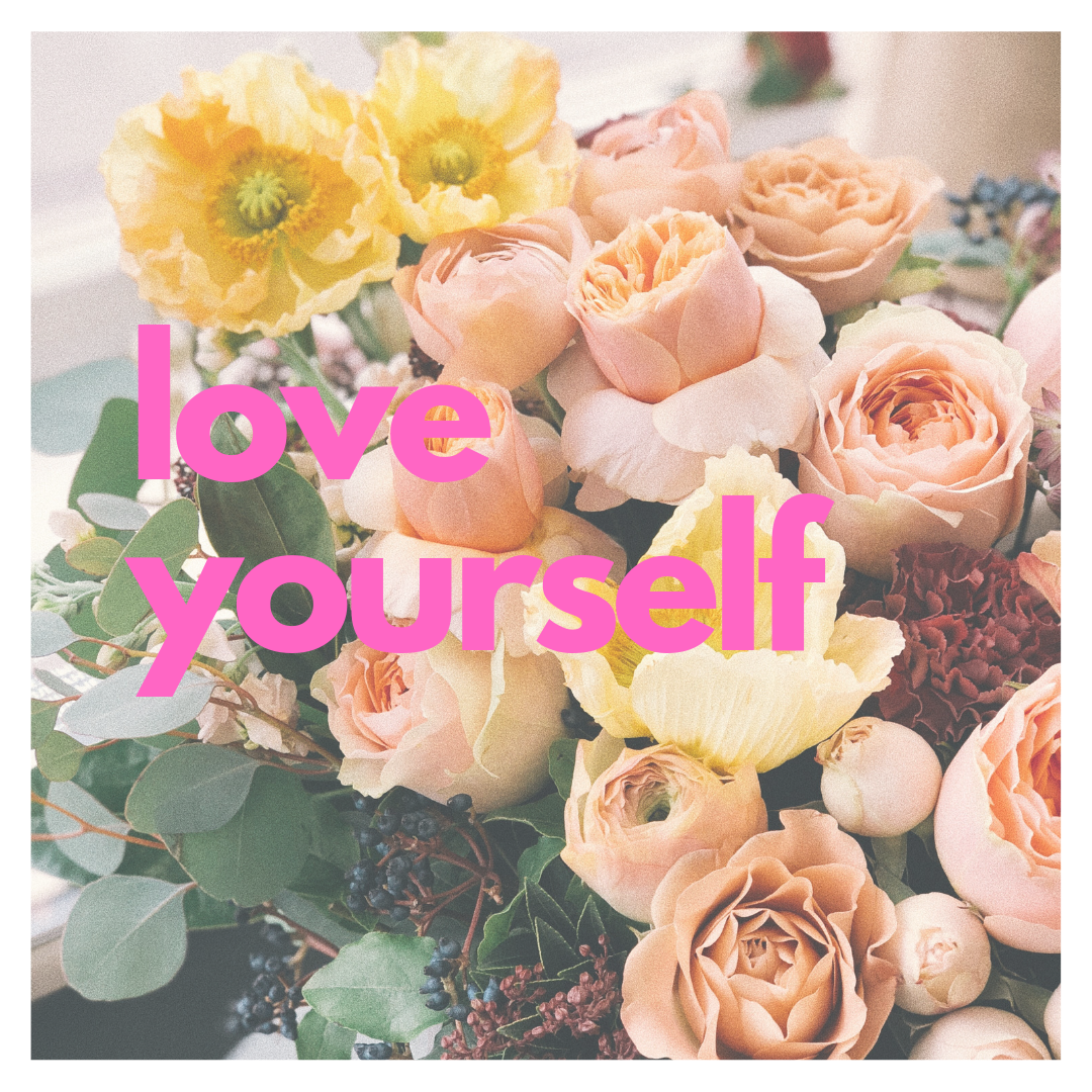 Love yourself motivational post