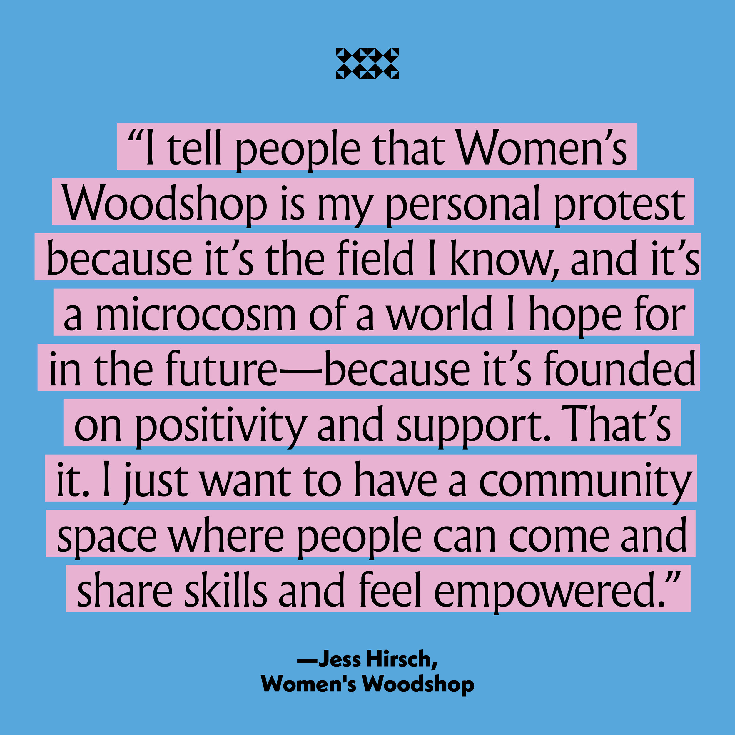 Women's Woodshop in the Vision Issue
