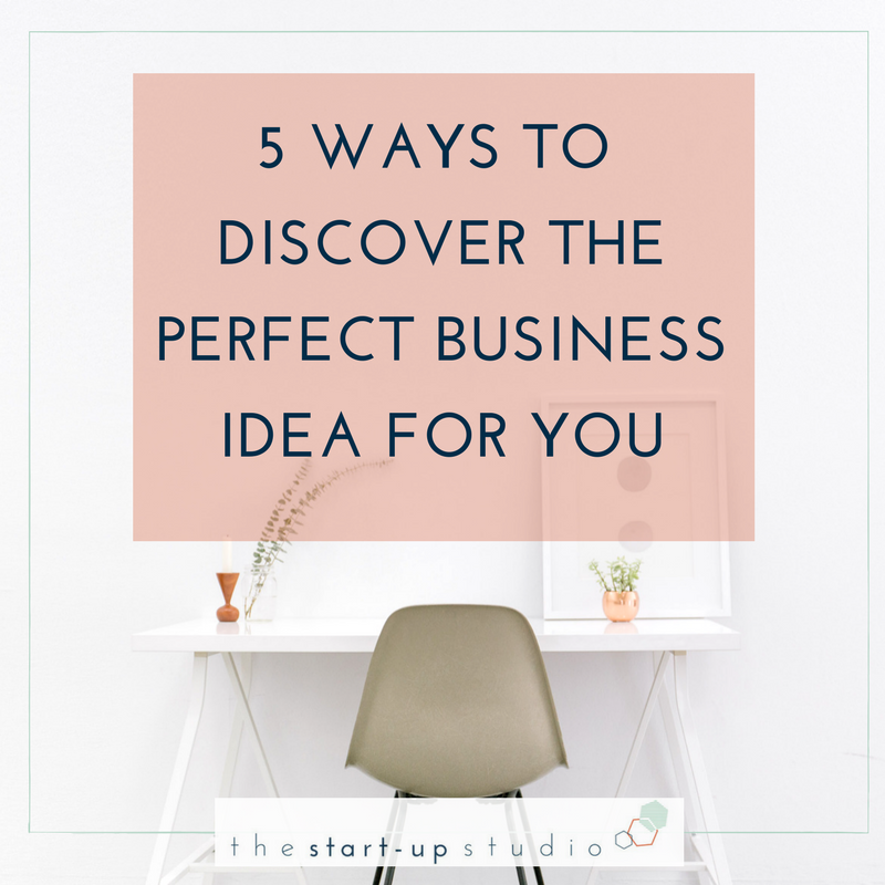 5 ways to discover your perfect business idea.png