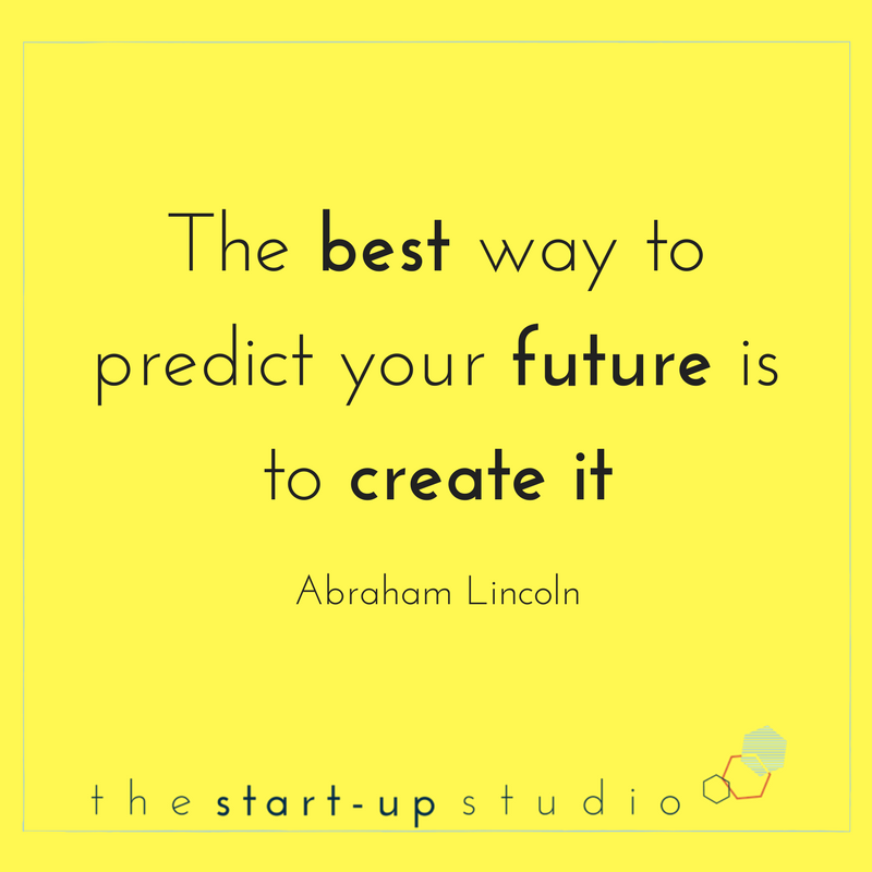 The best way to predict your future is to create it.png