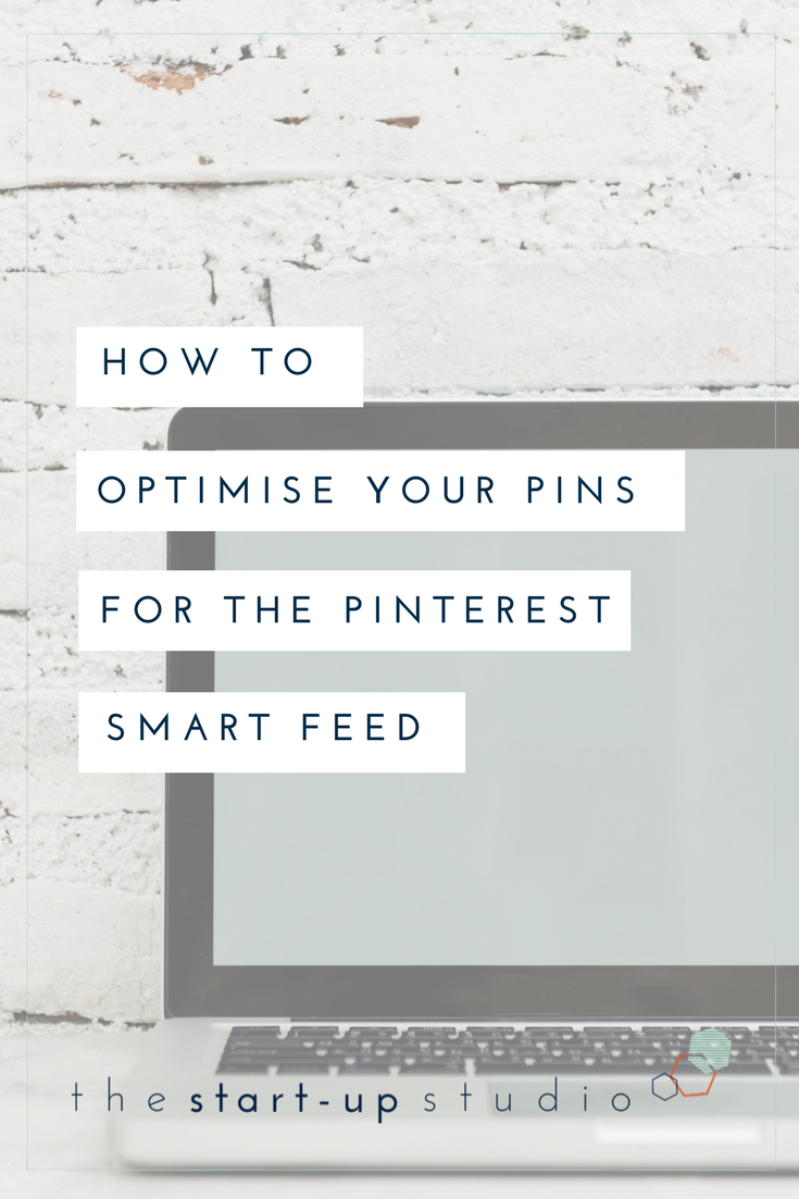 How to optimise your pins for the Pinterest Smart Feed 1.png