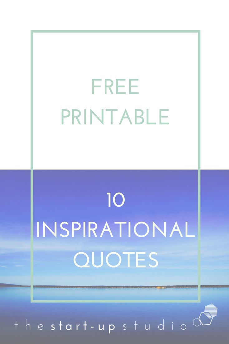 10 printable inspiration quotes.png