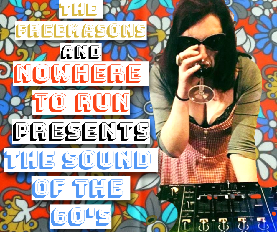 """Nowhere To Run presents """"The sound of the 60's"""" Every second saturday of the month from 9pm"""