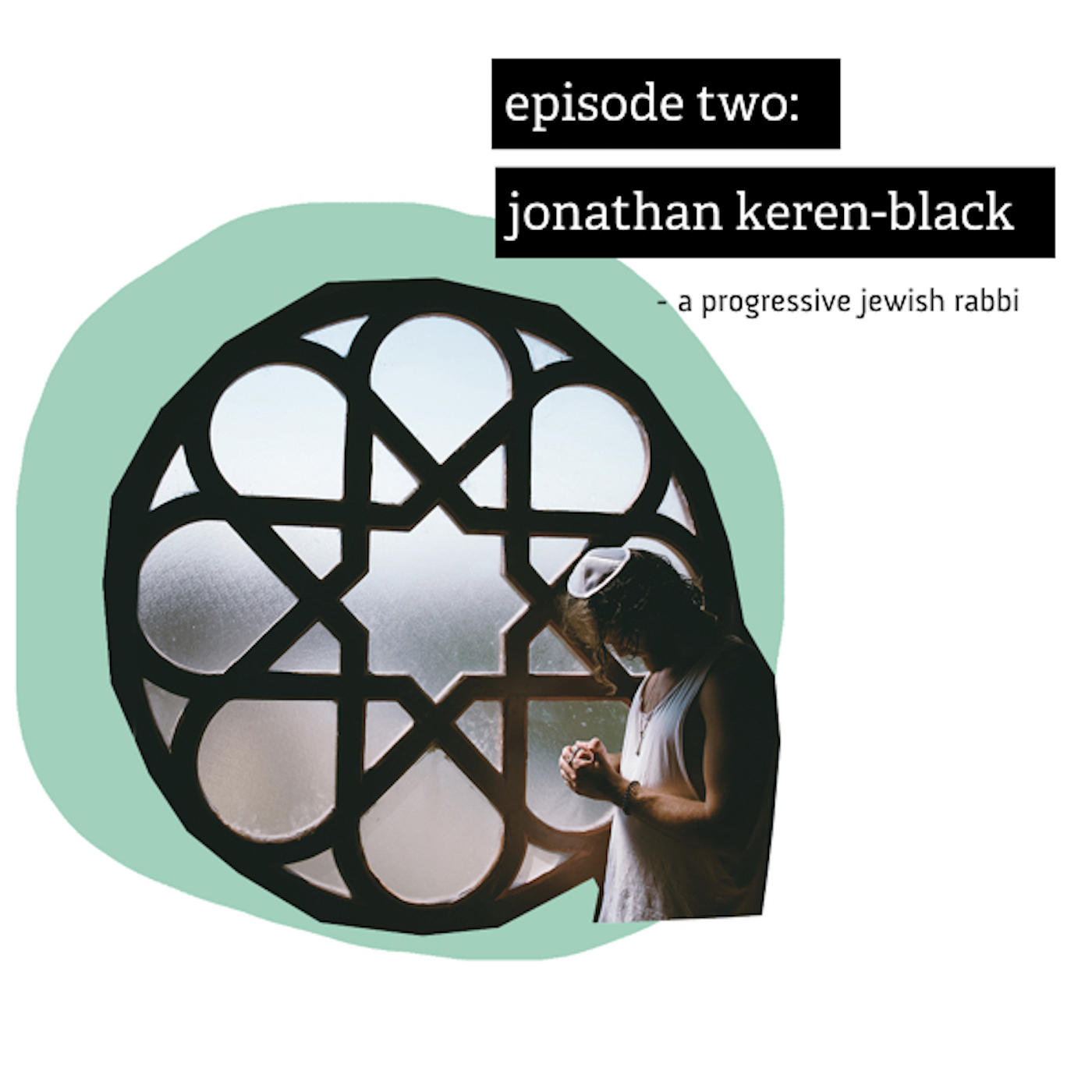 Episode 2 - Jonathan Keren-Black out now.001.jpeg