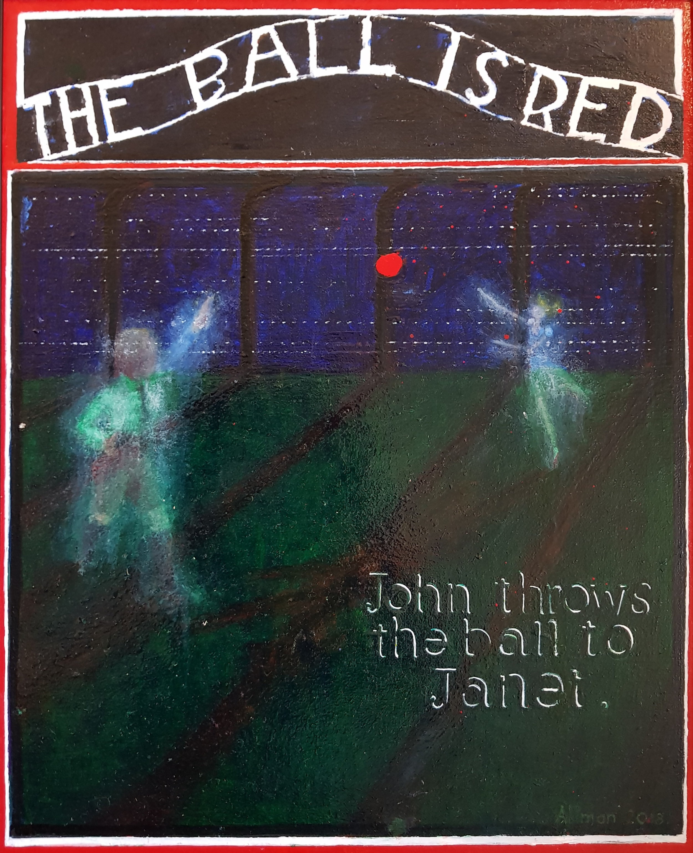 John Alman, THE BALL IS RED, Oil on board, Hight 50cm x width 40cm.,  http://allmad-art.com