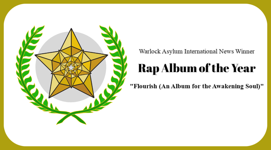 Winner of Warlock Asylum - Best Rap Album of the Year