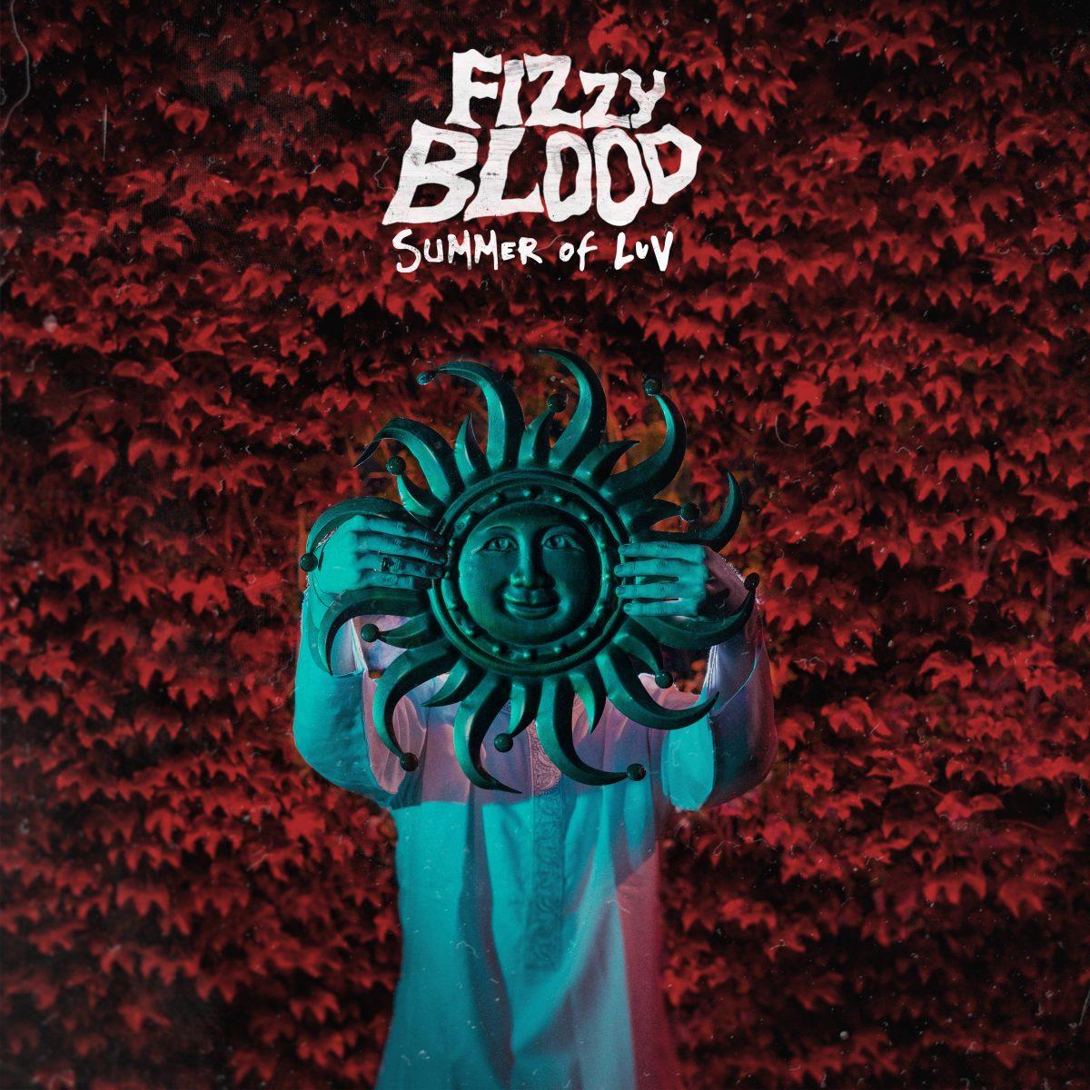 Fizzy Blood Summer Of Luv EP by Steven Haddock.jpg