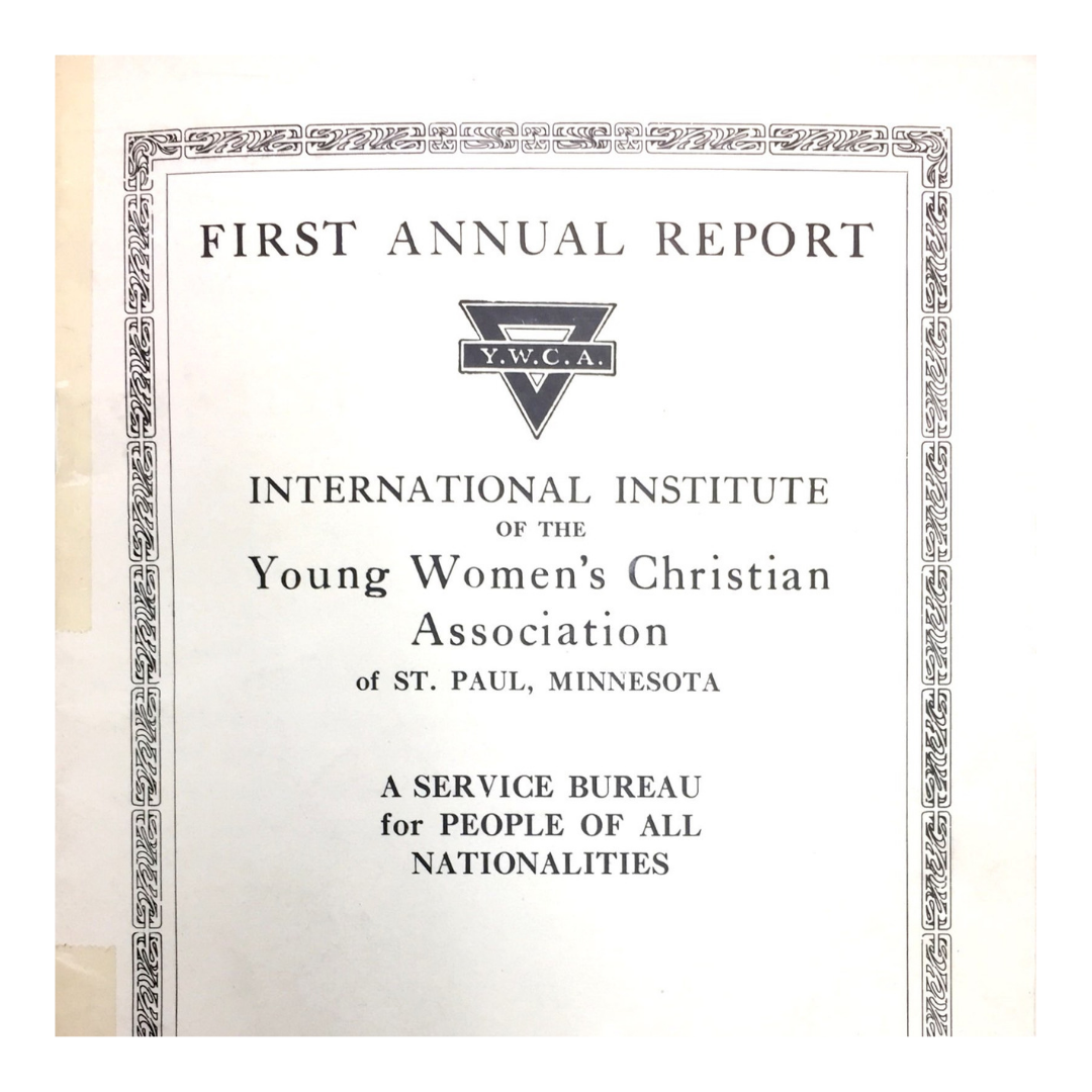 1919_ The International Institute of St. Paul opens its doors as part of the YWCA (1).png