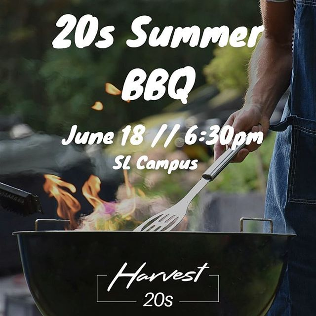 Hey 20s! Time for our annual Summer BBQ! It's been awhile since we've gathered together as a ministry, so we are excited to finally hang out again with some great food, community, and fun!  We'll have all kinds of games including volleyball, cornhole, spikeball, along with some great indoor games as well. For food, we'll be grilling some hotdogs and hamburgers as well as making our own Pronto Pups!! So if you are between the ages of 18-29 here at Harvest, we would love to have you join us as we kick off Summer together - June 18, 6:30pm at the Spring Lake Campus!