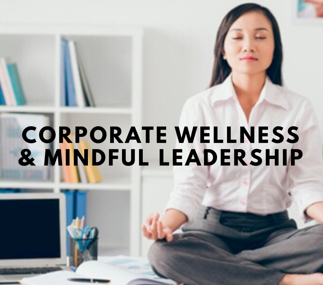Mindful Leadership: Corporate Wellness Consulting, Training Workshops, Speaking Engagements & Events. Learn how to cultivate regular mindfulness practices that fit your unique team needs, how to sustain the habit, and explore a variety of techniques that are suitable for the workplace. -