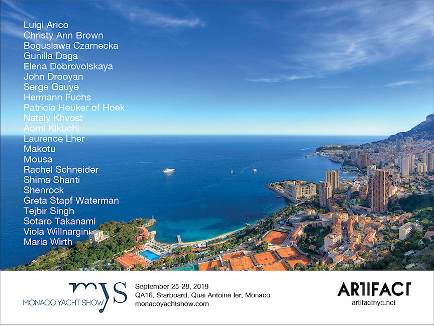 Visit the Artifact exhibition at the Monaco Yacht Show 2019 to view some of my works. Booth QA16