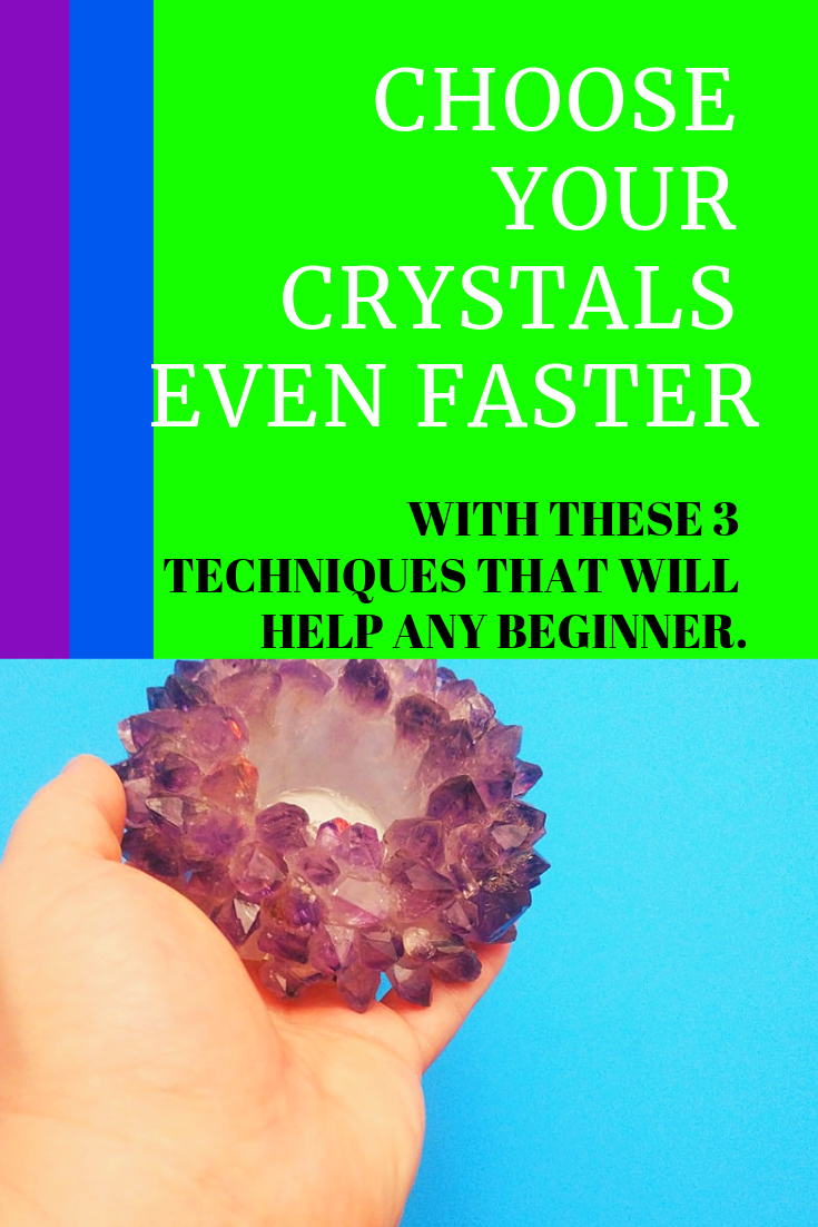 How to choose your crystals