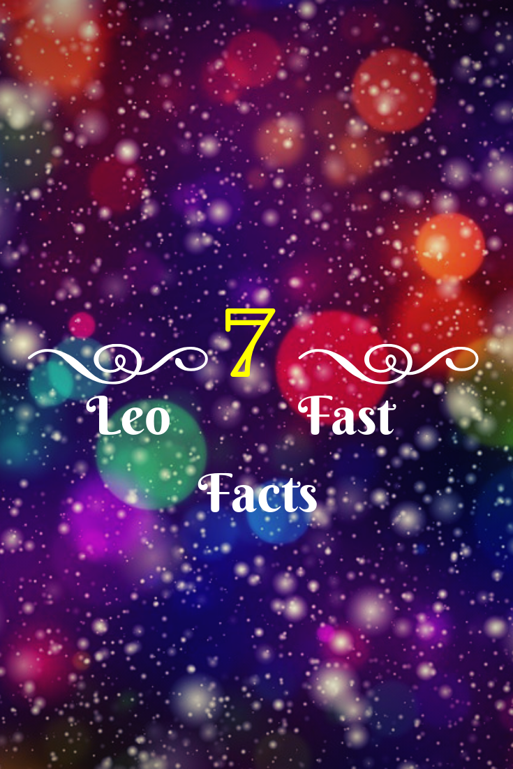 7 leo fast facts