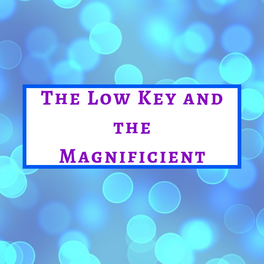 The Lowkey and the Magnificent.png
