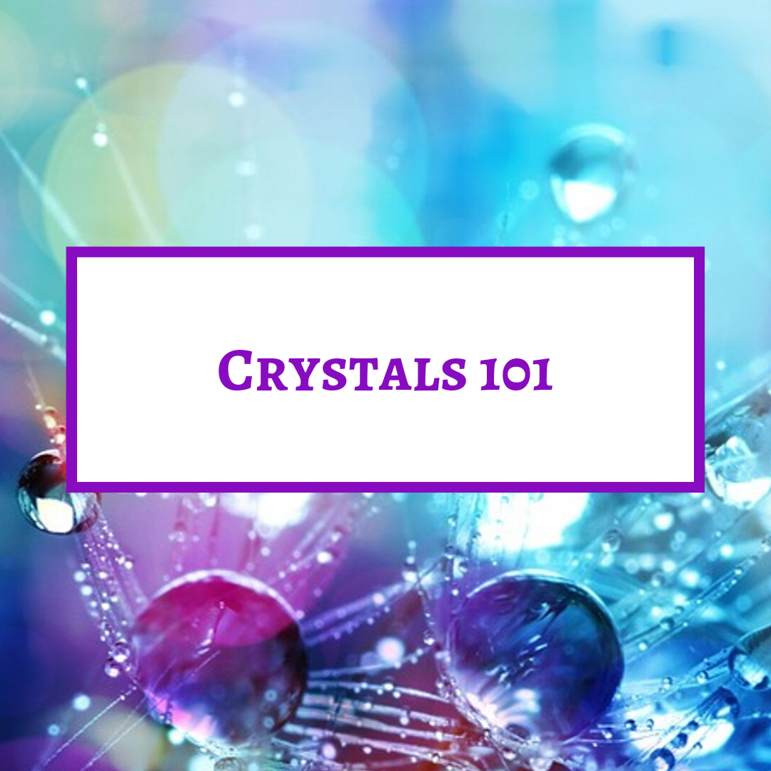 Find out what each crystal's properties are. Work with one crystal at a time.