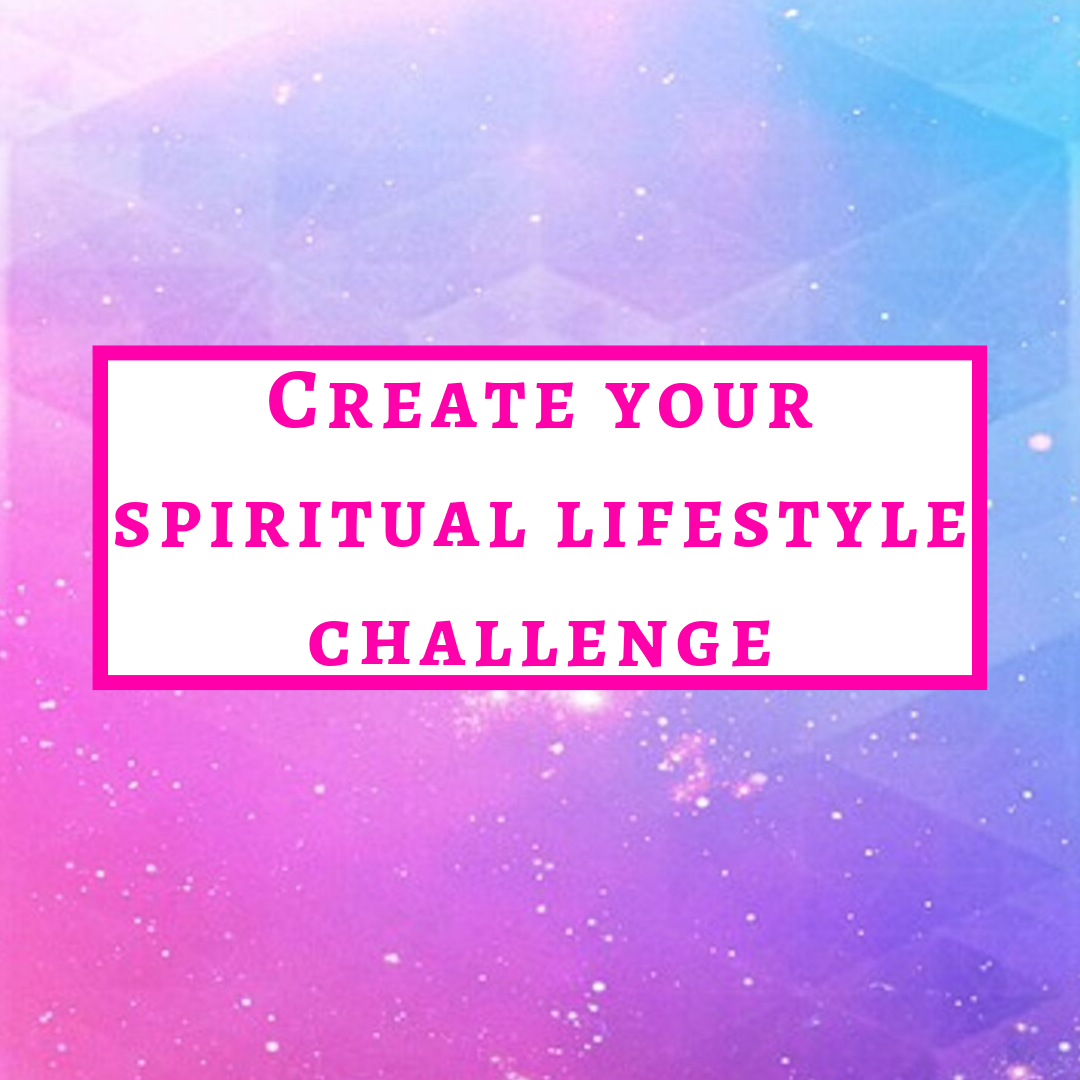 Create your Spiritual Lifestyle Challenge.png