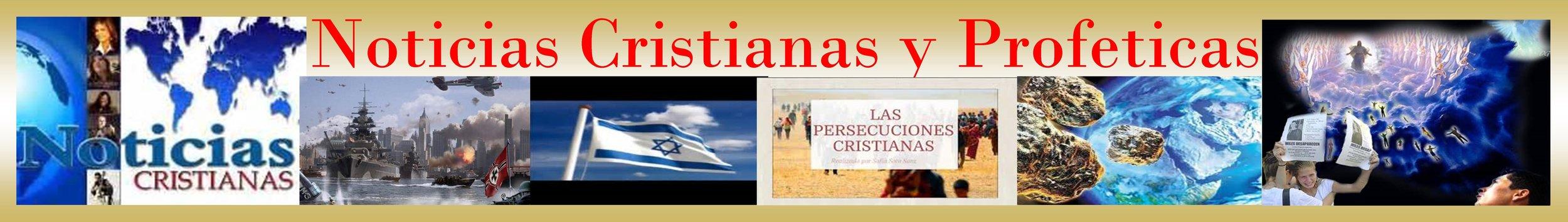 Noticias Cristianas y Profeticas .jpg