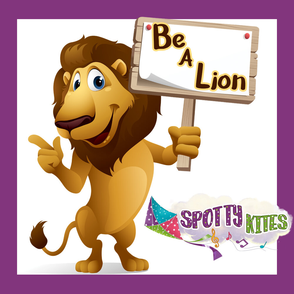 Spotty Kites Be A Lion.jpg