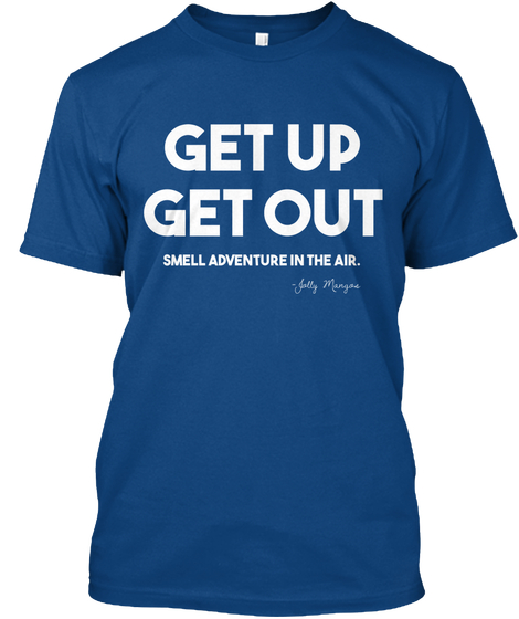 $30 MENS - DARK BLUE - Get up, get out. Smell adventure in the air.