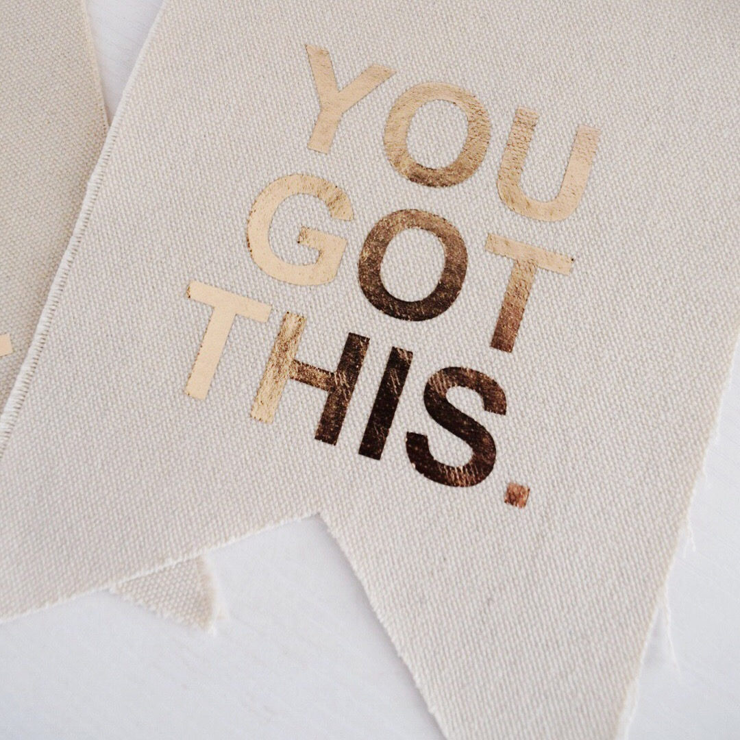 You Got This mini banner (US$15.50)