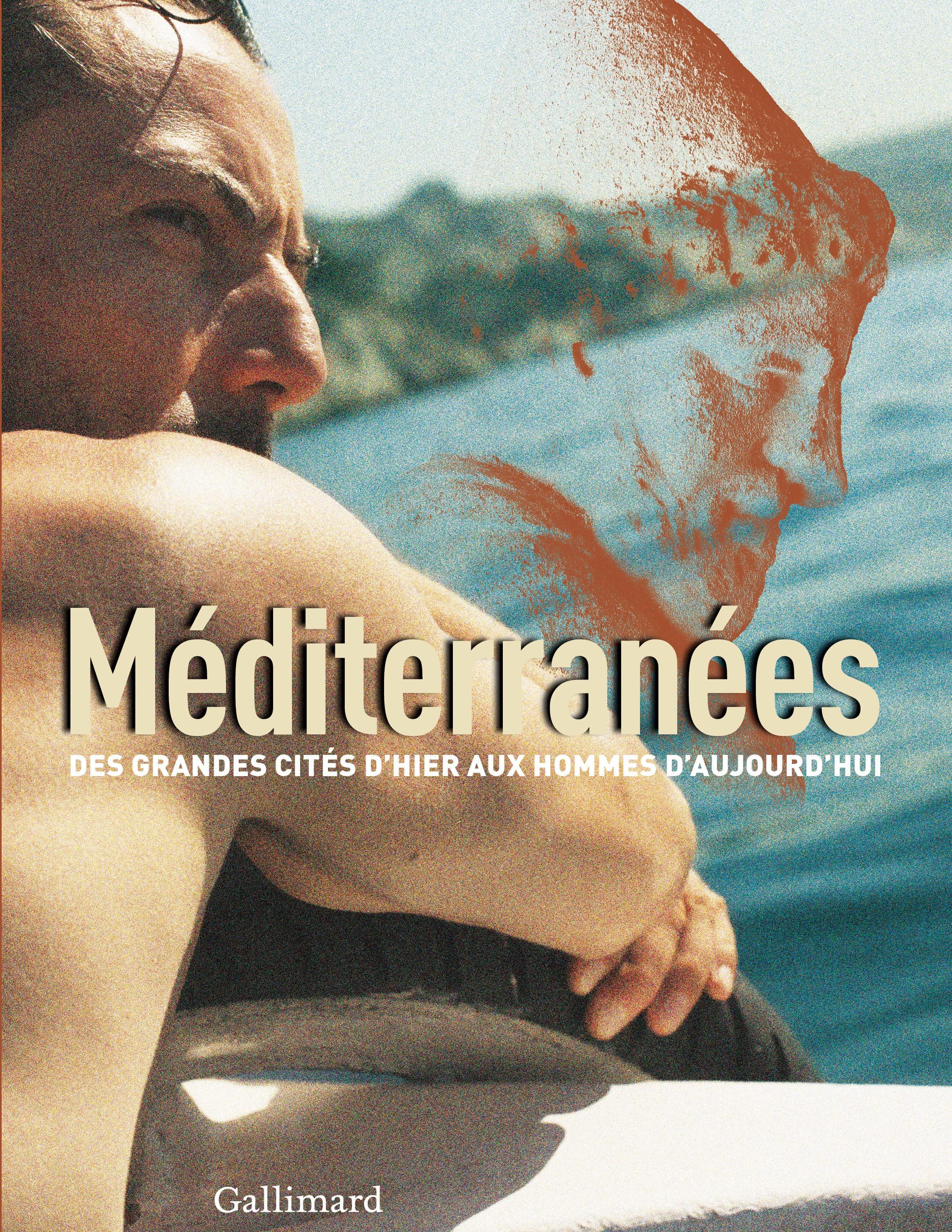 Méditerranées, des grandes cités d'hier aux hommes d'aujourd'hui.jpg