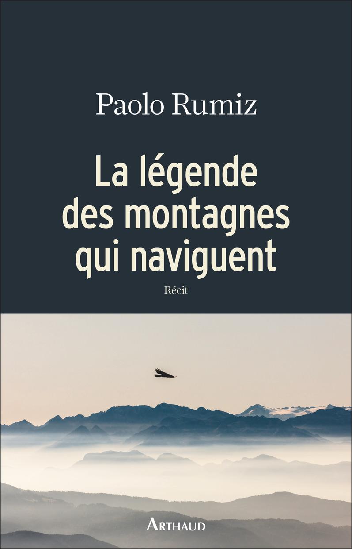 La légende des montagnes qui naviguent 2 (Paolo Rumiz).jpg