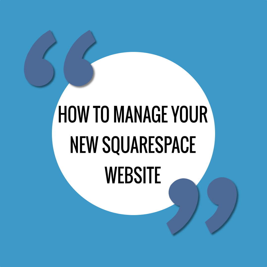 how-to-manage-your-new-squarespace-website.png
