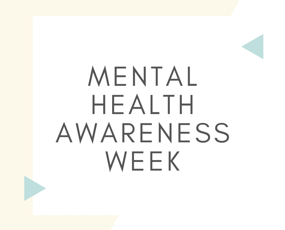 - This week is Mental Health Awareness Week. We asked some of our teachers what their go-to practices are for helping them maintain their mental wellbeing.